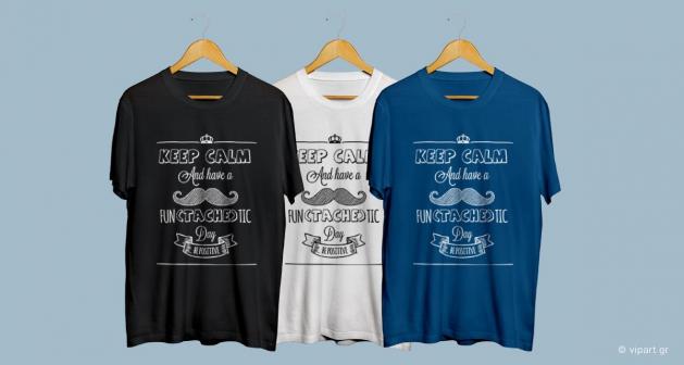 Εκτύπωση σε μπλουζάκι keep calm and have a fun(tache)tic day