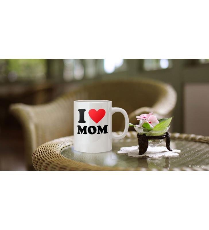 """Εκτύπωση σε κούπα """"I love mom """""""