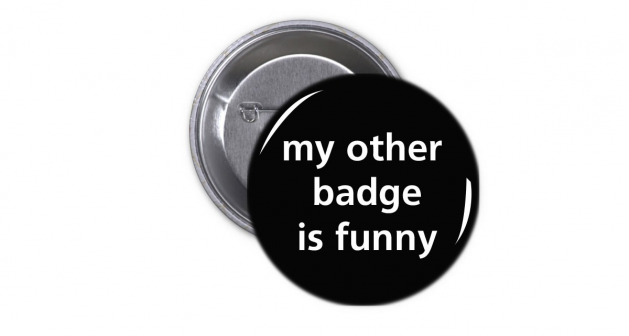 Κονκάρδα My other badge is funny