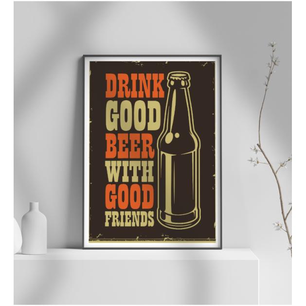 Εκτύπωση σε Αφίσα φωτογραφικό Χαρτί Retro Drink Good Beer With Good Friends
